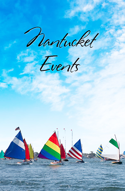 NANTUCKET ISLAND EVENTS CALENDAR